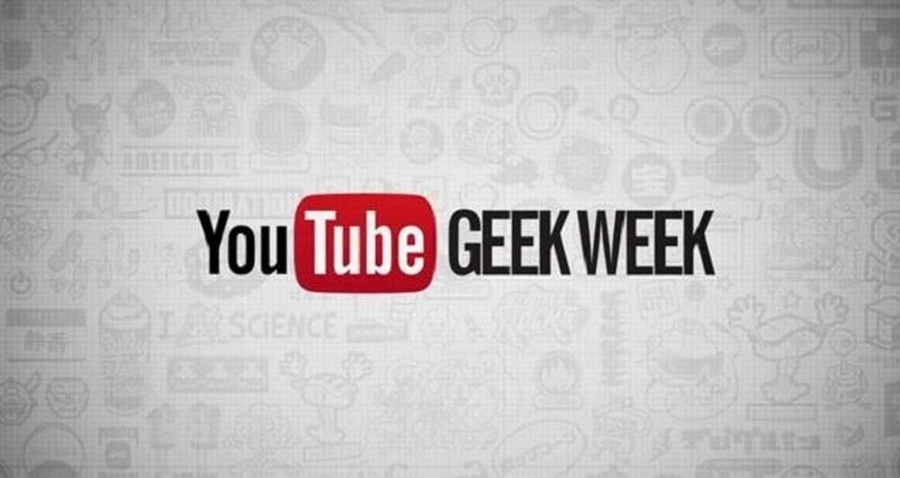 Το YouTube γιορτάζει την πρώτη Geek εβδομάδα